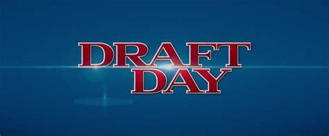 s day trailer subtitulado draft day tr 225 iler subtitulado en espa 241 ol la cabecita