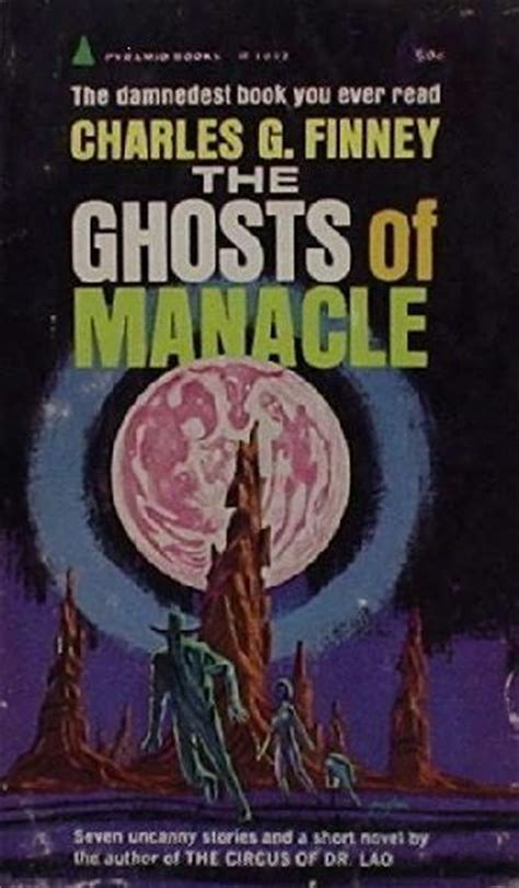 the ghosts of a collection of ghost stories from the capital books the ghosts of manacle by charles g finney