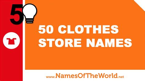 best name for 50 clothes store names the best names for your company