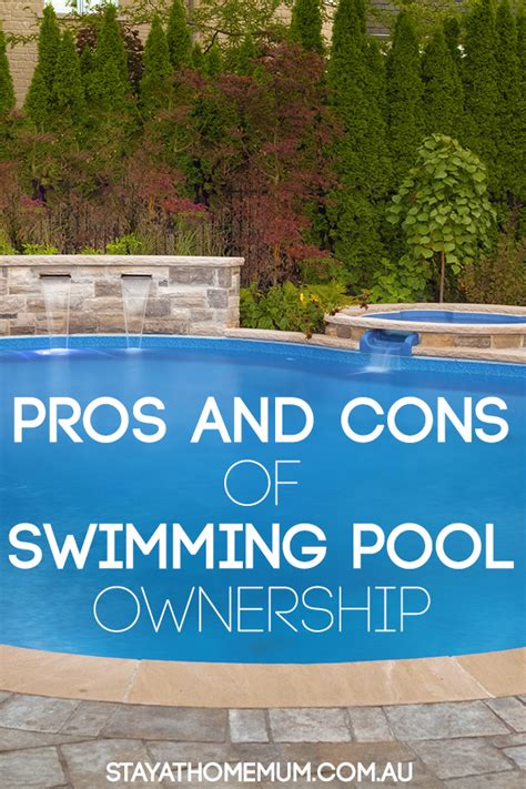 pros and cons of swimming pool ownership stay at home mum