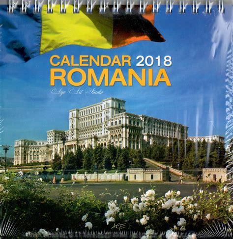 Calendar 2018 Ro Calendar 2018 Romania Age