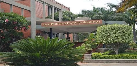 Iipm Fees For Mba 2010 by Indian Institute Of Plantation Management Iipm Bangalore