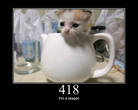 HTTP 418 I'm A Teapot   Just A Joke, Or Something More?
