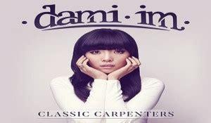 Cd Original Dami Im Dami Im dami im to release classic carpenters album eurovisionary eurovision news worth reading