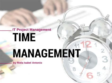 Time Management Mba Project by Time Management Within It Project Management