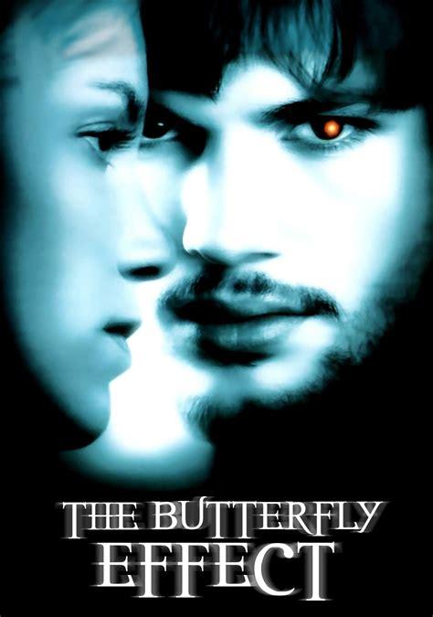 the butterfly effect how the butterfly effect movie fanart fanart tv