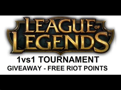 League Of Legends Riot Points Giveaway - league of legends 1vs1 tournament giveaway free riot points youtube