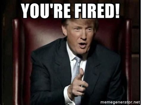 Fired Meme - trump fires fbi director james comey this aint news