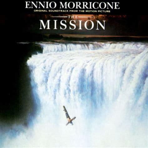 The Missions the mission original soundtrack ennio morricone