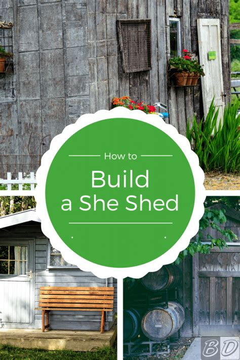 how to build a she shed she shed ideas