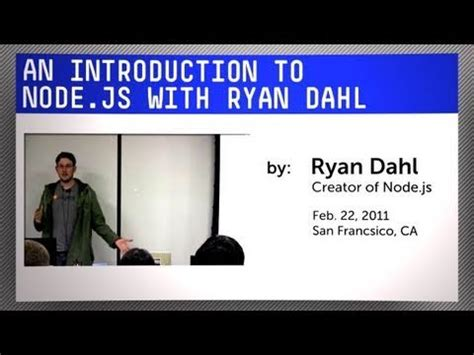 node js tutorial ppt introduction to node js with ryan dahl youtube