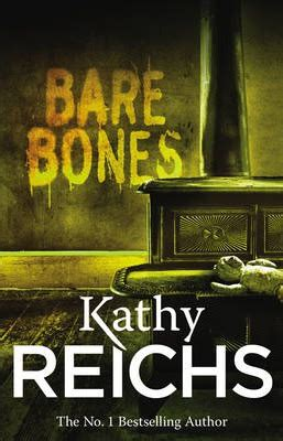 the of the bare bones of undertaking books bare bones kathy reichs 9780099441472