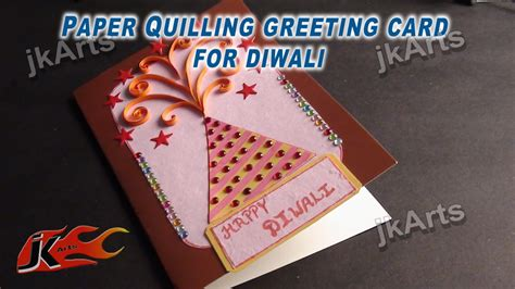 to make greeting cards diy paper quilling greeting card for diwali jk arts 333