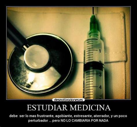 imagenes motivacionales medicina estudiar medicina desmotivaciones