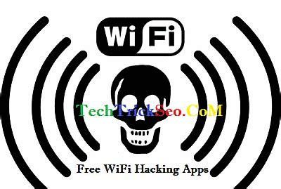 wifi hack best 100 working 12 best wifi hacking apps for android 2018