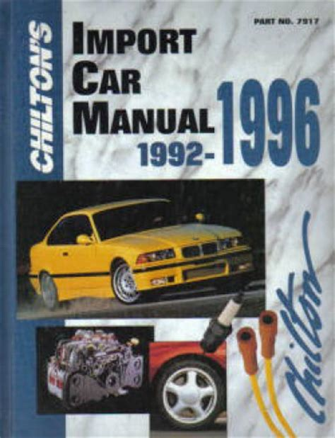 what is the best auto repair manual 1992 pontiac bonneville interior lighting chilton import car repair manual 1992 1996