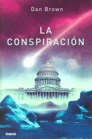libros resumen de la conspiraci 243 n