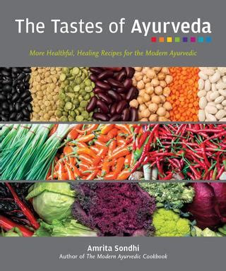 The Tastes Of Ayurveda By Electra Design Group Issuu