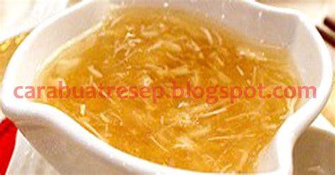 cara membuat zuppa soup dalam bahasa inggris cara membuat sup sirip ikan hiu resep masakan indonesia