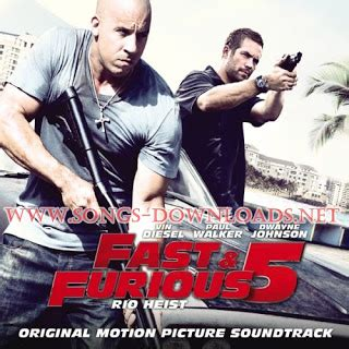 Fast And Furious Video Songs Free Download | fast and furious 5 rio heist 2011 english mp3 songs free
