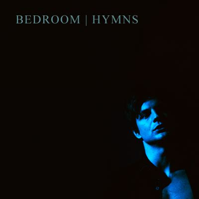 bedroom hymns lyrics meaning 117 bedroom hymns a brian kinney fanmix eyescubed