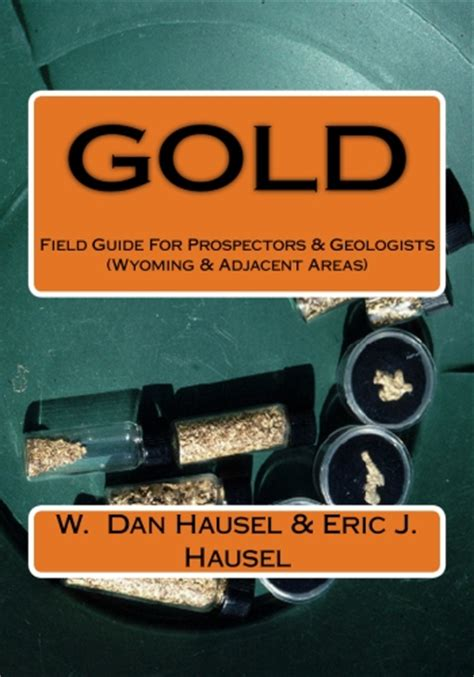 handbook to the new gold fields books gold deposits at south pass wyoming new gold book tells