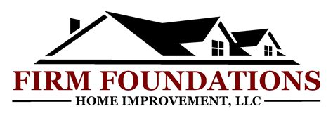 firm foundations home improvement llc serving the greater