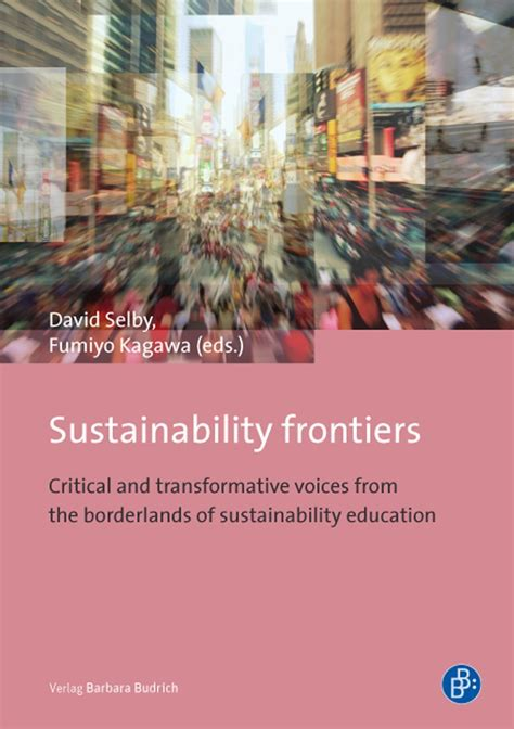 narratives of educating for sustainability in unsustainable environments books sustainability frontiers sustainability frontiers