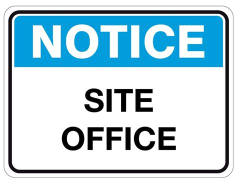 Office Site Notice Safety Signs Site Office