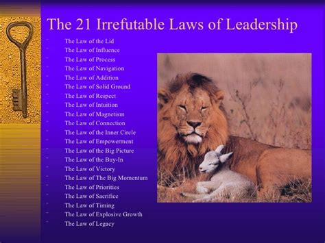 the 21 irrefutable laws of leadership john c maxwell authorstream