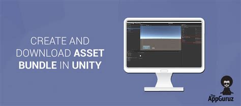 unity tutorial asset bundle easy steps to create and download asset bundle in unity
