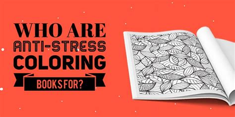Who Are Anti Stress Coloring Books For Therapy Coloring