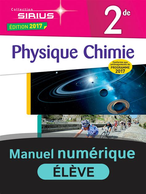 physique chimie 2de sirius 2091729027 physique chimie sirius 2de manuel num 233 rique 233 l 232 ve 9782091151212 201 ditions nathan