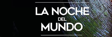 las noches del mundo latcinema la noche del mundo argentina casa am 232 rica catalunya