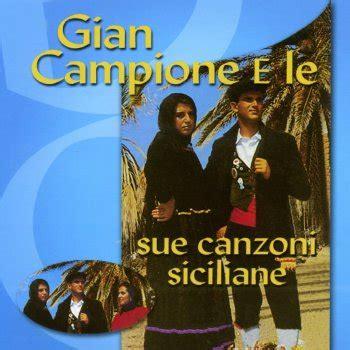 canzoni siciliane testi viva san calo testo gian cione testi canzoni mtv