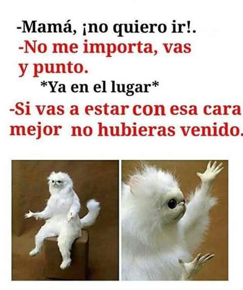 Memes En Espanol - memes divertidos en espa 241 ol cuando me obligan a ir a