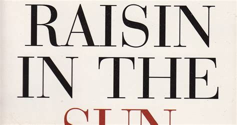 theme of hope in a raisin in the sun don t make me shush you tolog review a raisin in the sun