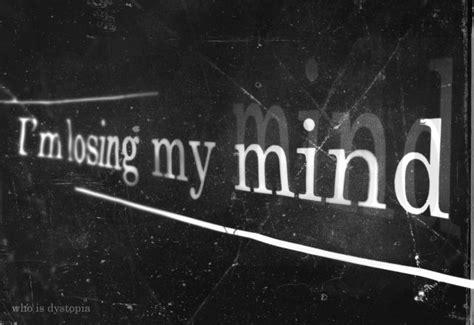 lose my mond losing my mind depressed hearts club