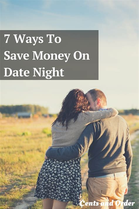 7 Ways To Save Money Out by 7 Ways To Save Money On Date