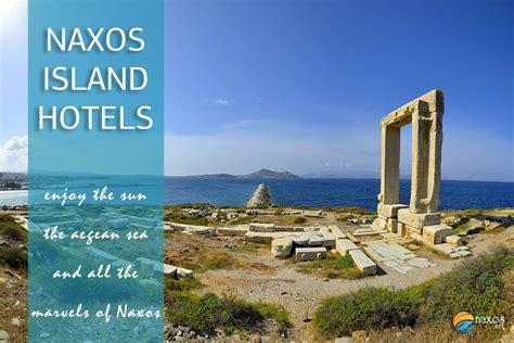 best hotels in naxos naxos accommodation