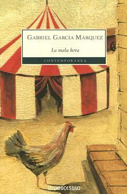 la mala hora la mala hora book by gabriel garcia marquez edition available edition alibris books