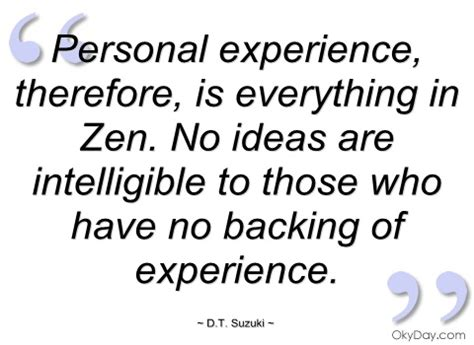 personal experience of when i personal experience d t suzuki quotes and sayings
