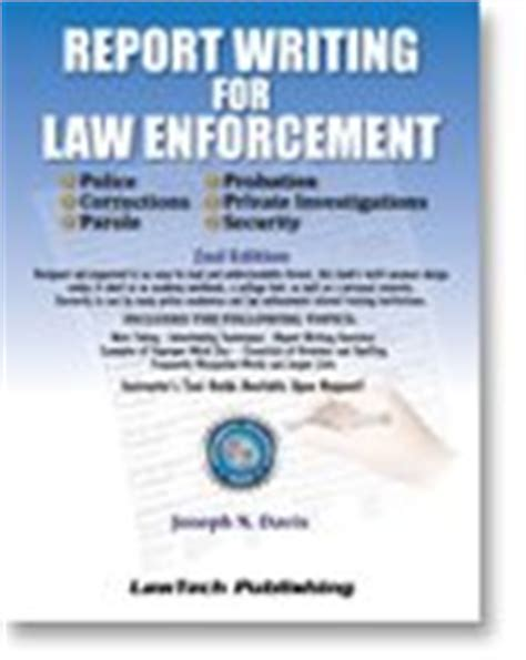 Report Writing Concepts For Enforcement report writing concepts for enforcement davis tech publishing