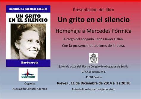 un grito en el un grito en el silencio homenaje a mercedes f 243 rmica el municipio