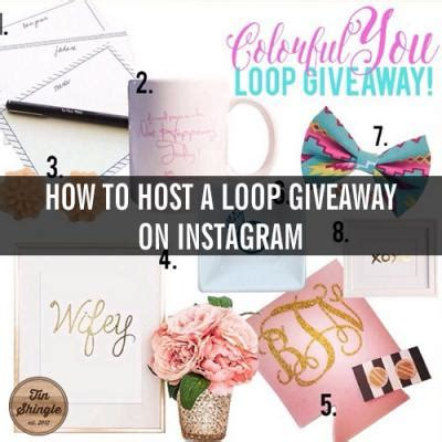 How To Host A Giveaway On Instagram - how to host a loop giveaway on instagram part 1 tin shingle