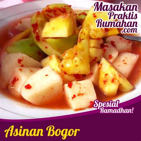asinan bogor resep masakan praktis rumahan indonesia