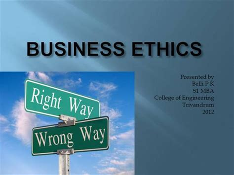 Business And Ethics Mba by Business Ethics Authorstream