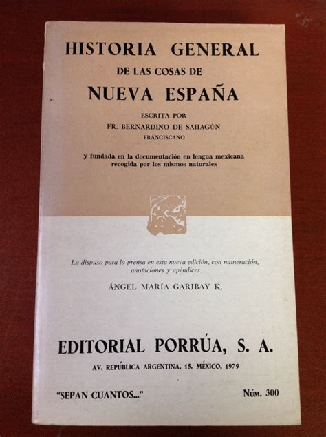 libro historia general de las sahag 250 n historia general de las cosas de la nueva espa 241 a 70 000 en mercado libre