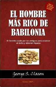 el hombre mas rico de babilonia audio libro libro el hombre mas rico de babilonia pdf