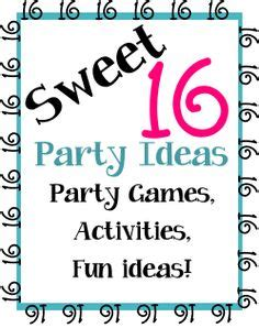 printable games for sweet 16 party 1000 images about teen party ideas on pinterest sweet